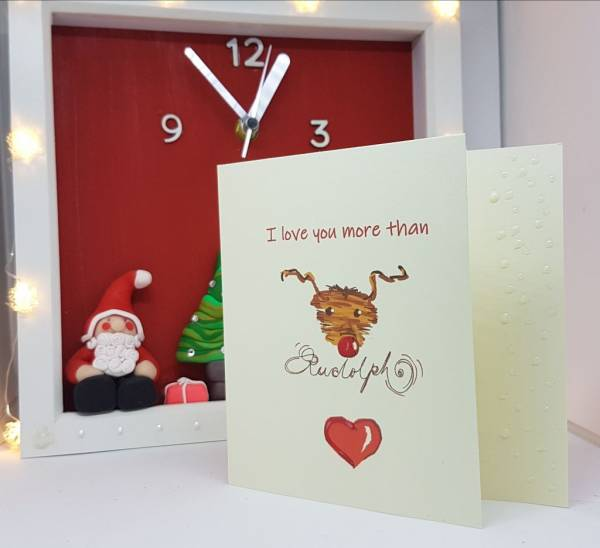I love you more than Rudolph -Greetings and Jot